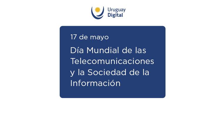 Logo uruguay digital 17 de Mayo Día Mundial de las Telecomunicaciones y Sociedad de la Información
