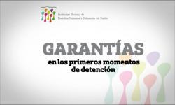 Garantías en los primeros momentos de la detención