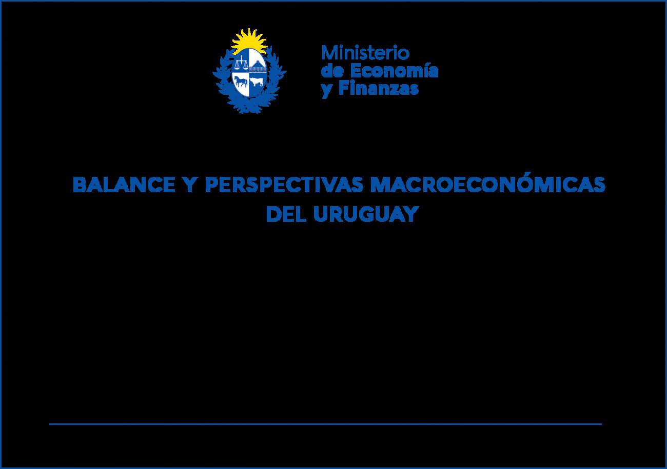 Presentación de balance y perspectivas macroeconómicas del Uruguay