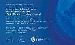 Seminario Reconocimiento de títulos ¿Hacia dónde va la región y el mundo?