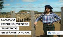"""Llamado de """"Apoyo a emprendimientos turísticos en el ámbito rural"""" de la UEG del Mintur"""