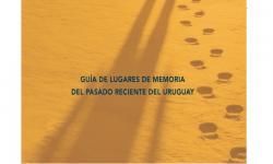 Guía de Lugares de Memoria del Pasado Reciente